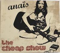 ANAÏS : THE CHEAP SHOW [ CD ALBUM ]