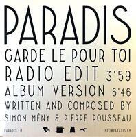 CD PROMO RARE PARADIS GARDE LE POUR TOI RADIO EDIT CARDBOARD SLEEVE PROMO NEUF