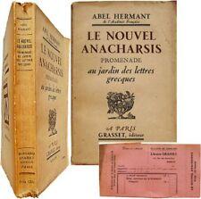 Le nouvel Anacharsis Promenade au jardin des lettres grecques 1928 Abel Hermant