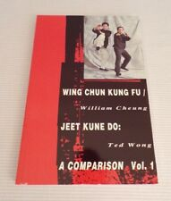 Wing Chun Kung Fu - Jeet Kune Do - Comparison Vol. 1 Ted Wong William Cheung
