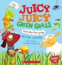 Juicy Juicy Green Grass by Peter Combe Danielle McDonald PB 2015 Bonus CD! New