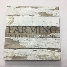 Second Nature by Hand Reclaimed Wood Farming Is The Life Sign Farmhouse Decor