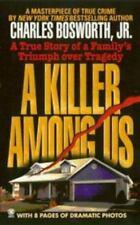 A Killer among Us (Onyx True Crime)