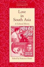 Love in South Asia: A Cultural History (University of Cambridge Oriental Public