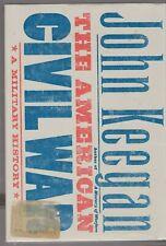 AMERICAN CIVIL WAR-A MILITARY HISTORY BY JOHN KEEGAN