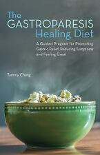 The Gastroparesis Healing Diet: A Guided Program for Promoting Gastric Relief, R