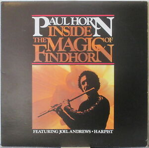 PAUL HORN & JOEL ANDREWS Inside the Magic of Findhorn LP New Age