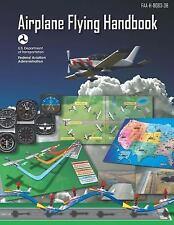 Airplane Flying Handbook: ASA FAA-H-8083-3B (FAA Handbooks Series) by federal av