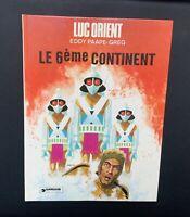 Luc Orient n°10. Le 6ème continent. Dargaud 1976 EO
