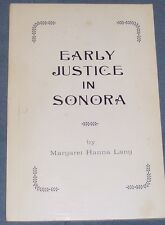 signed EARLY JUSTICE IN SONORA Margaret Hanna Lang 1963 Paperback CA History