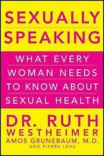 Sexually Speaking: What Every Woman Needs to Know about Sexual Health, Westheime