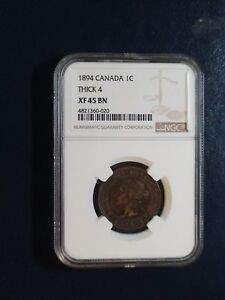1894 Canada LARGE Cent NGC XF45 BN THICK 4 1C Coin BUY IT NOW!