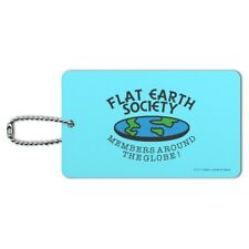 Flat Earth Society Members Around Globe Luggage ID Tag