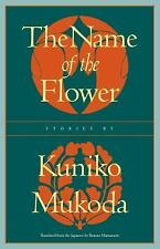 The Name of the Flower (Rock Spring Collection of Japanese Literature)