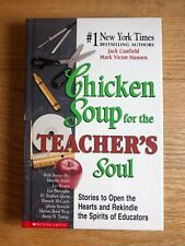 Chicken Soup for the Teacher's Soul by Jack Canfield (2002, Hardcover)