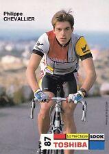 CYCLISME carte cycliste PHILIPPE CHEVALLIER équipe TOSHIBA 1987 signée