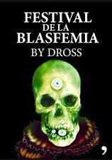 Festival De La Blasfemia Por By Dross
