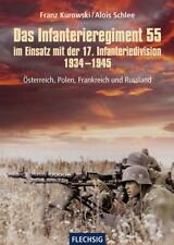 Das Infanterieregiment 55 17 Infanteriedivision Ostfront Chronik Division Buch