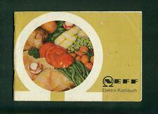 Neff Elektro-Kochbuch Elektroherd Rezepte Tips Fotos 1961 Haushalt Küche Bretten
