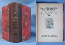 La CARICATURE et l'HUMOUR FRANÇAIS au 19è Siècle / Raoul Deberdt / Larousse 1896