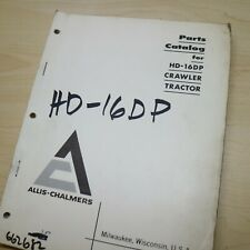Allis Chalmers Hd 16dp Tractor Dozer Crawler Parts Manual Book Catalog Spare