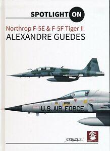 Northrop F-5E & F-5F Tiger II (MMP Books) - New Copy