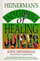 Heinermans Encyclopedia of Healing Juices by John Heinerman