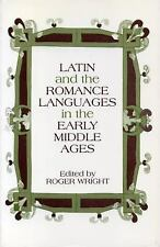 Latin and the Romance Languages in the Middle Ages (2006, Paperback)