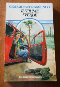 Giorgio Scerbanenco IL FIUME VERDE Rizzoli 1975