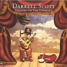 Theatre of the Unheard by Darrell Scott (CD, Jun-2004, Full Light Records)