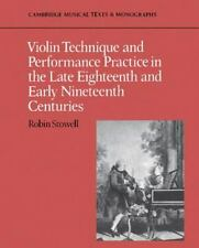 Violin Technique and Performance Practice in the Late Eighteenth and Early...