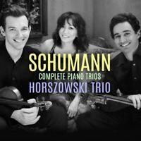 Horszowski Trio - Schumann Complete Piano Trios Neuf CD
