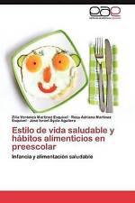 Estilo de vida saludable y hábitos alimenticios en preescolar: Infancia y alimen