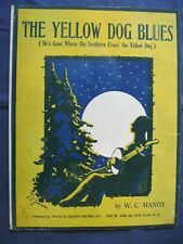 Sheet Music 1919 The Yellow Dog Blues W.C. Handy MOON Artist Signed  B