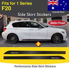 For BMW F20 1 Series M Performance Side Skirt Sill MATTE Decal Stickers 2 Pcs AU