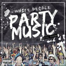 Nick Cannon - White People Party Music [New CD]