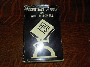 ABE MITCHELL – ESSENTIALS  of GOLF - 1937 BOOK.  Golfing Technique Book.