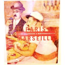 Paris-Marseille - de la Canebière à Montparnasse - S. BUISSON et M. STAMMEGNA