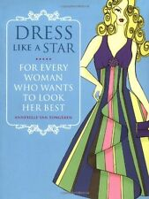 DRESS LIKE A STAR __ ANNEBELLE VAN TONGEREN ___ BRAND NEW  ___ FREEPOST UK