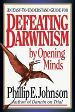 Defeating Darwinism by Opening Minds, Phillip E. Johnson, Good Book