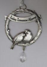 o Today tomorrow always everlasting LOVE BIRD ORNAMENT Ganz birds anniversary