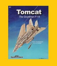 Tomcat! The Grumman F-14: Pictorial History by Drendel (Squadron Signal 6092)