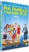 DVD NEUF *** MA FAMILLE T'ADORE DEJA *** THIERRY LHERMITTE, MARIE-ANNE CHAZEL