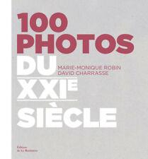 NEUF Marie Monique ROBIN D. CHARRASSE 100 PHOTOS DU XXIEME SIECLE - SOUS PLASTIC