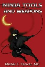 Ninja Tools and Weapons (2013, Paperback)