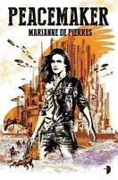 Peacemaker ' De Pierres, Marianne