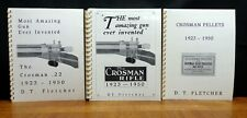 THE MOST AMAZING GUN EVER INVENTED: THE CROSMAN RIFLE 1923-1950 by D.T. Fletcher