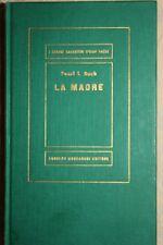 LA MADRE - PEARL S. BUCK
