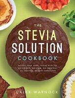 (Very Good)-The Stevia Solution Cookbook (Paperback)-Caleb Warnock-1942934068