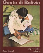 Gente di Bolivia. Fotografie e testo di Flavio Trettel.